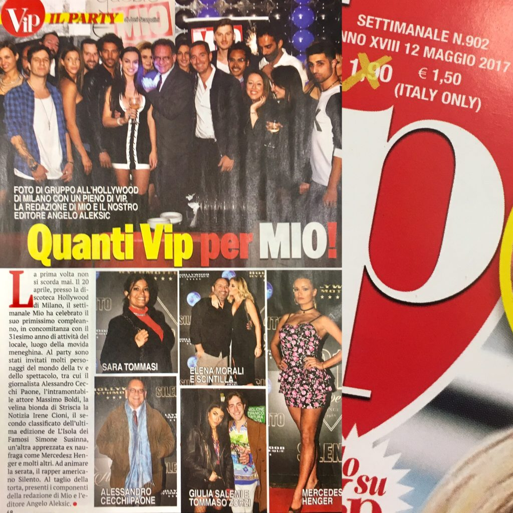 Vip #902 12 May 2017 Party Hollywood Mio Photo www.gabrieleardemagni.com