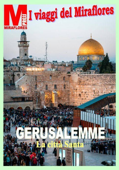 Miraflores Press #114 Aprile 2019 Gerusalemme
