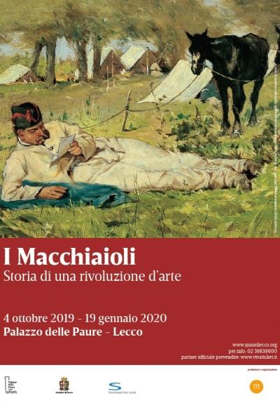 I MACCHIAIOLI Storia di una rivoluzione d'arte LECCO – PALAZZO DELLE PAURE