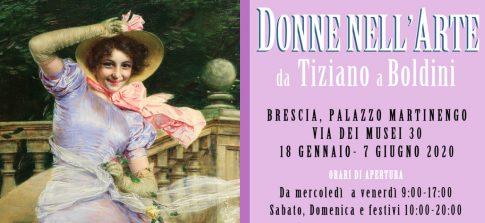 Donne nell'arte da Tiziano a Boldini – Palazzo Martinengo Brescia Dal 18 Gennaio al 7 Giugno 2020